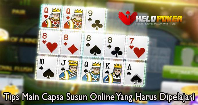 Tips Main Capsa Susun Online Yang Harus Dipelajari